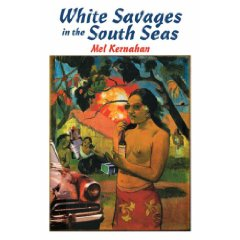 White Savages in the South Seas