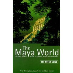The Maya World: the Rough Guide